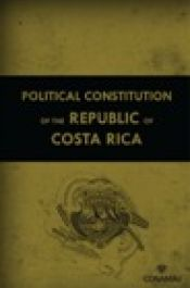 Political Constitution of the Republic of Costa Rica
