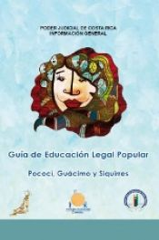 Guía de Educación Legal Popular. Pococí, Guácimo y Siquirres